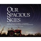 Our Spacious Skies Softcover